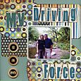 My_driving_force